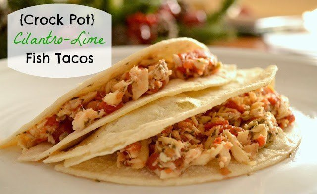 Crock Pot Cilantro Lime Fish Tacos