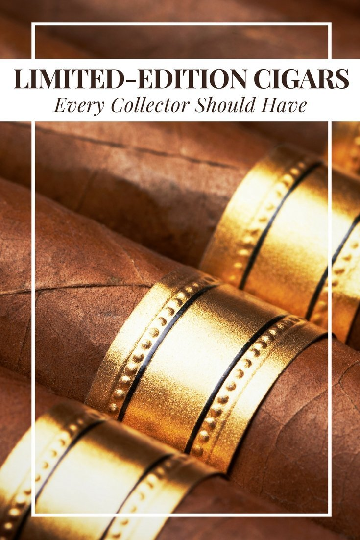 Limited edition cigars every collector should have